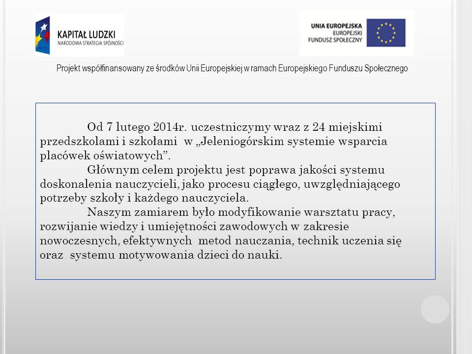 Projekt współfinansowany ze środków Unii Europejskiej w ramach Europejskiego Funduszu Społecznego SP 10 osiąga optymalne efekty procesów edukacyjnych dzięki bardzo dobrej, wysoko kwalifikowanej i zaangażowanej kadrze pedagogicznej.
