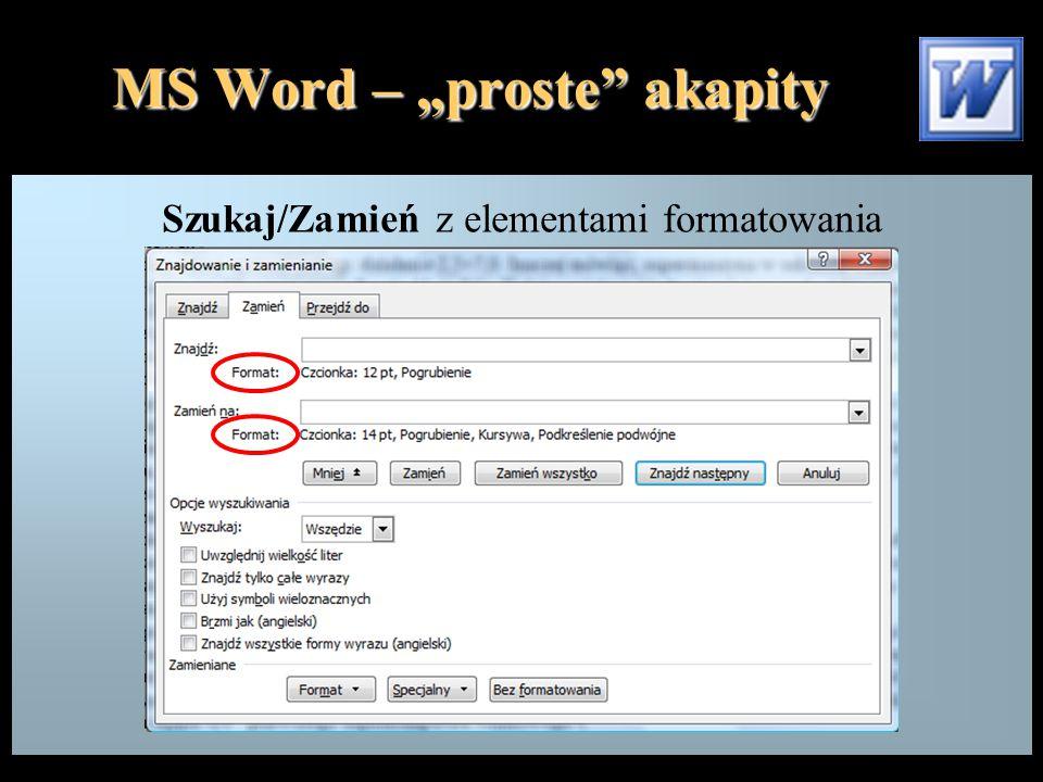 """MS Word – """"proste"""" akapity Szukaj/Zamień z elementami formatowania"""