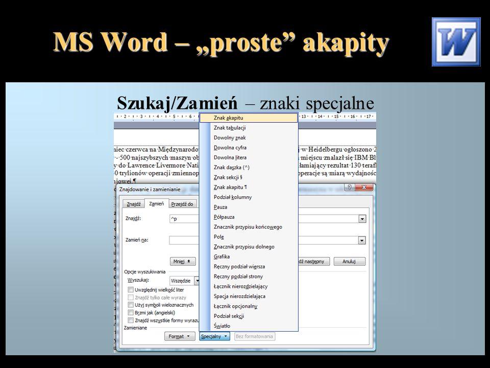 """MS Word – """"proste"""" akapity Szukaj/Zamień – znaki specjalne"""