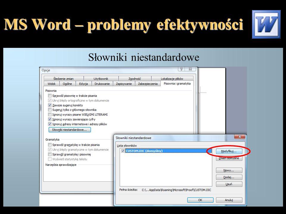 MS Word – problemy efektywności Modyfikowanie pasków narzędzi {1, 8}