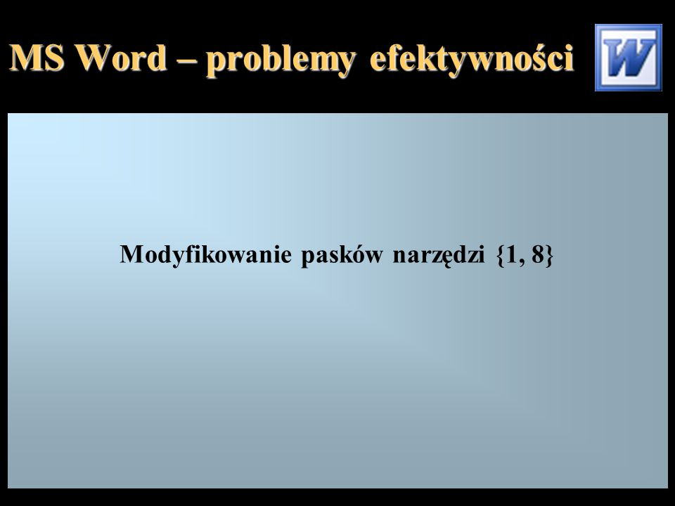 MS Word – problemy efektywności Formatowanie obrazu - Układ