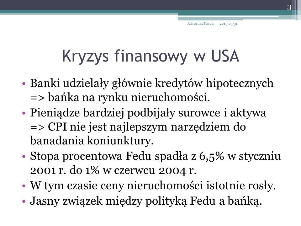 Kryzys finansowy w USA Banki udzielały głównie kredytów hipotecznych => bańka na rynku nieruchomości.