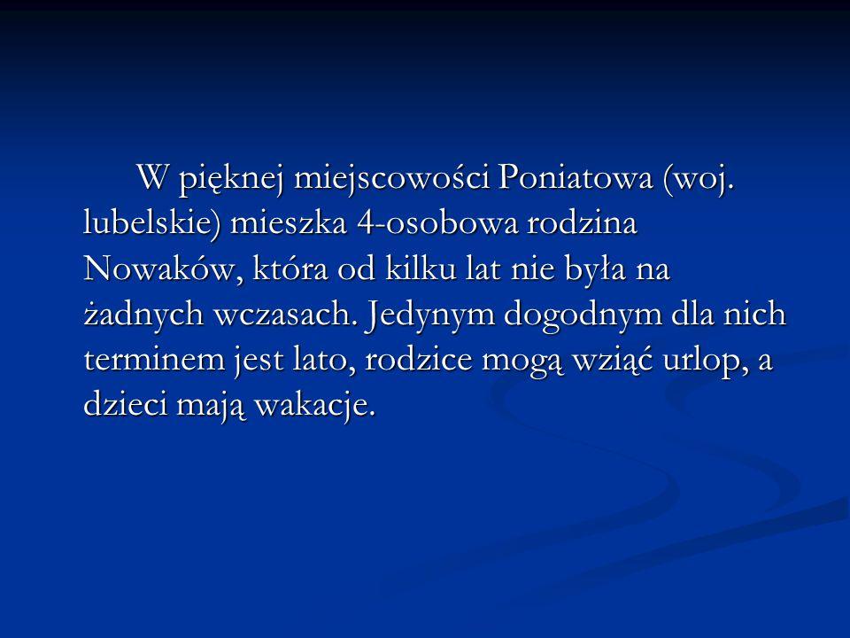W pięknej miejscowości Poniatowa (woj.