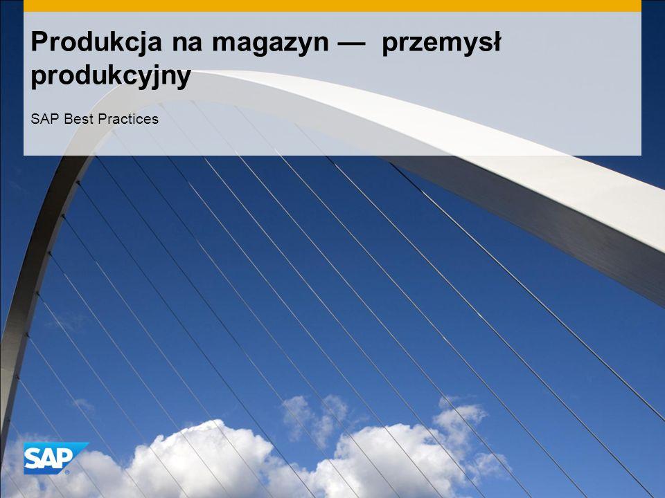Produkcja na magazyn — przemysł produkcyjny SAP Best Practices
