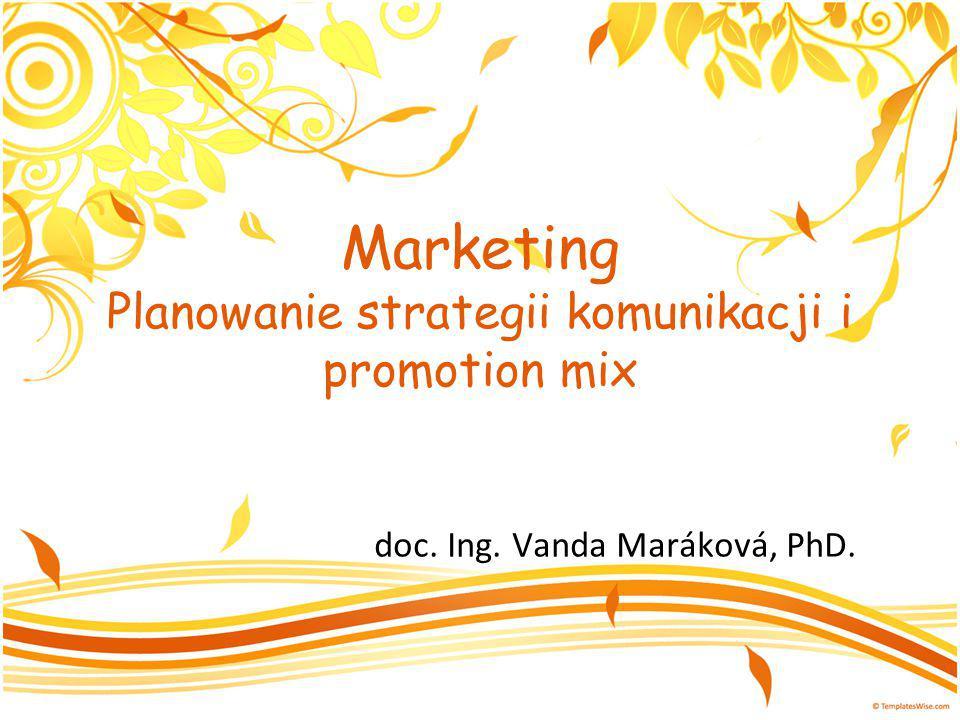 Decyzje dotyczące promotion mix Public relations i Publicity – cechy: – Wysoka wiarygodność, – Zaskoczenie, – Wyróżnienie.