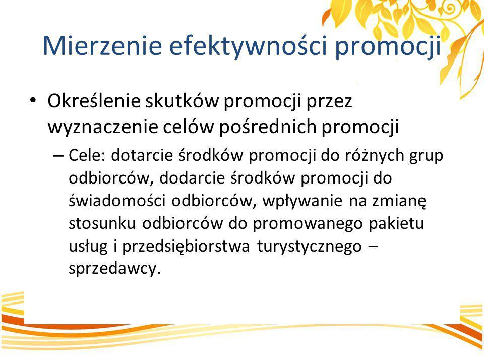 Określenie skutków promocji przez wyznaczenie celów pośrednich promocji – Cele: dotarcie środków promocji do różnych grup odbiorców, dodarcie środków