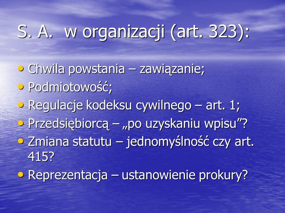 S. A. w organizacji (art.