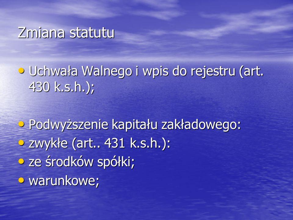 Zmiana statutu Uchwała Walnego i wpis do rejestru (art.