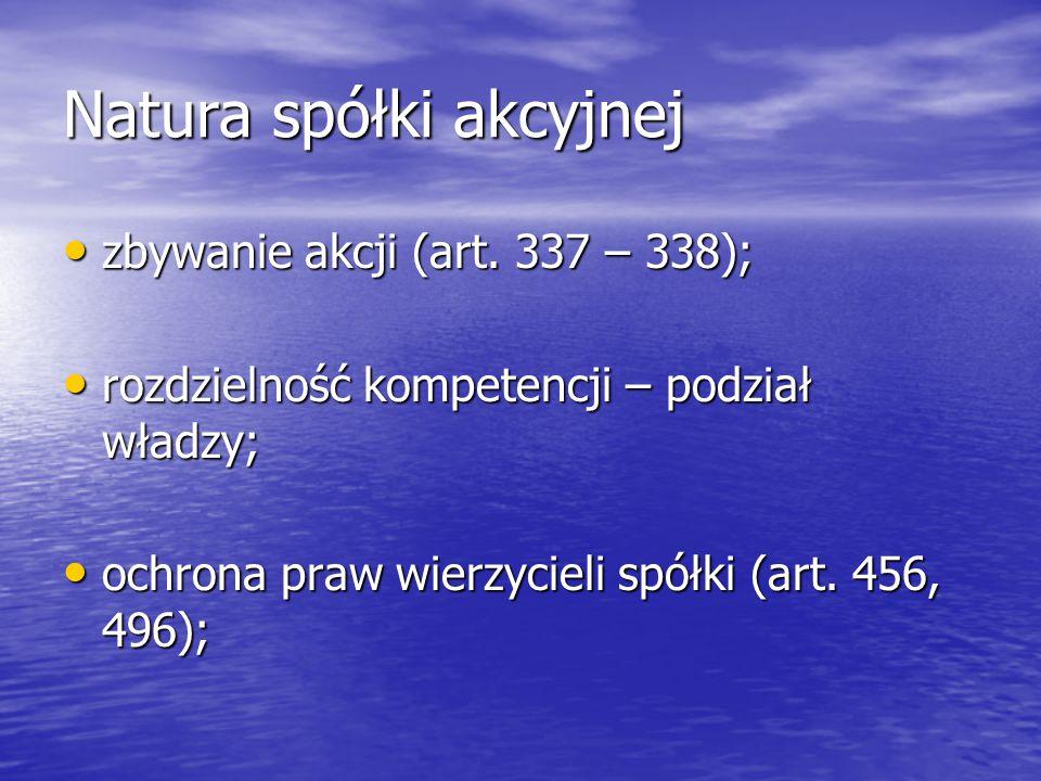 Natura spółki akcyjnej zbywanie akcji (art. 337 – 338); zbywanie akcji (art.
