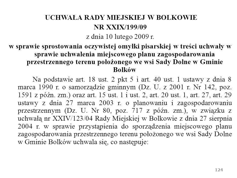 UCHWAŁA RADY MIEJSKIEJ W BOLKOWIE NR XXIX/199/09 z dnia 10 lutego 2009 r. w sprawie sprostowania oczywistej omyłki pisarskiej w treści uchwały w spraw