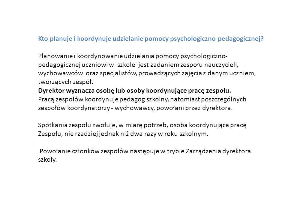 Kto planuje i koordynuje udzielanie pomocy psychologiczno-pedagogicznej? Planowanie i koordynowanie udzielania pomocy psychologiczno- pedagogicznej uc