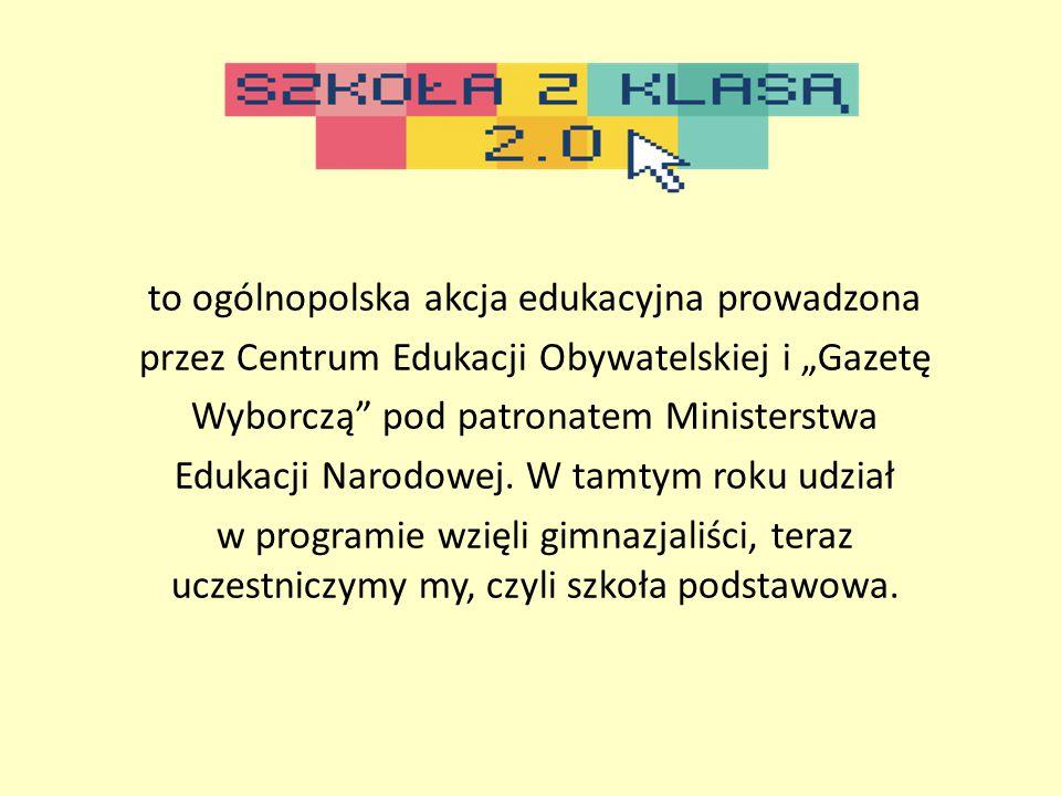 """to ogólnopolska akcja edukacyjna prowadzona przez Centrum Edukacji Obywatelskiej i """"Gazetę Wyborczą pod patronatem Ministerstwa Edukacji Narodowej."""