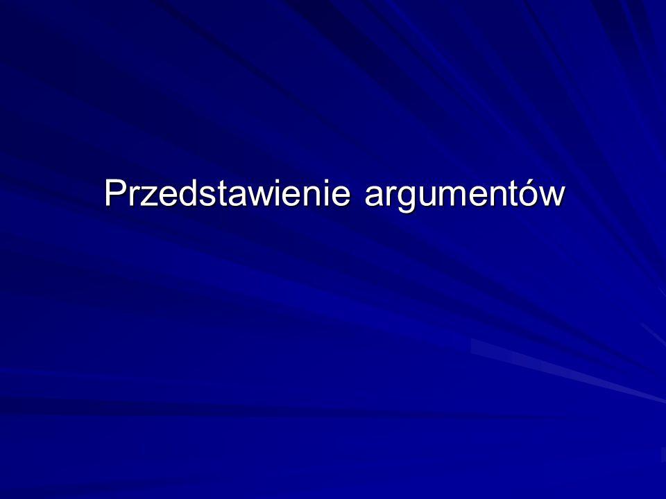 Przedstawienie argumentów