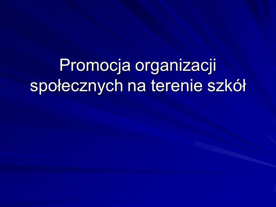 Promocja organizacji społecznych na terenie szkół