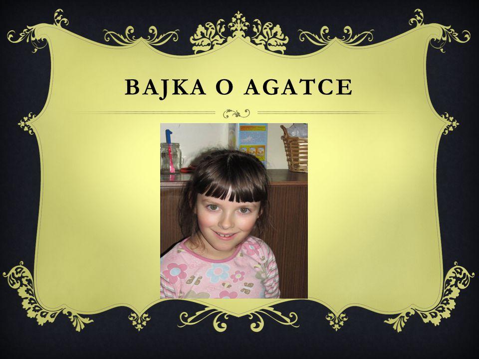 BAJKA O AGATCE