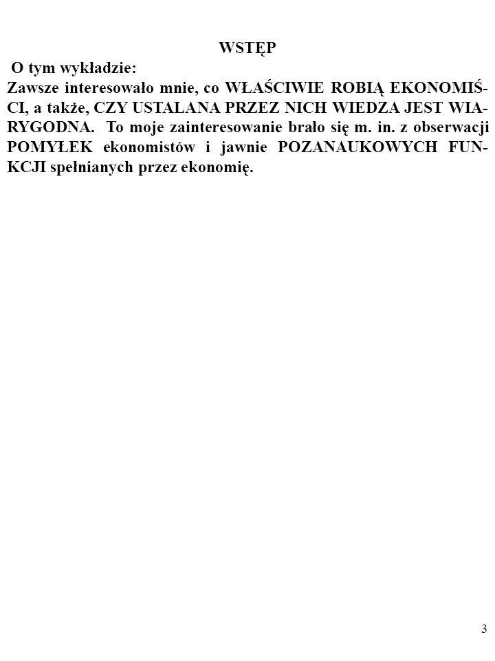 Bogusław Czarny podstawyekonomii@gmail.compodstawyekonomii@gmail.com EKONOMIA JAKO NAUKA EMPIRYCZNA - WYBRANE PROBLEMY Slajdy do wykładu są dostepne w
