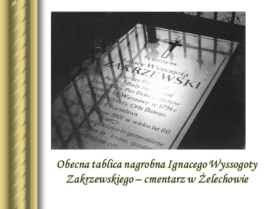 Stara tablica nagrobna Ignacego Wyssogoty Zakrzewskiego – cmentarz w Żelechowie
