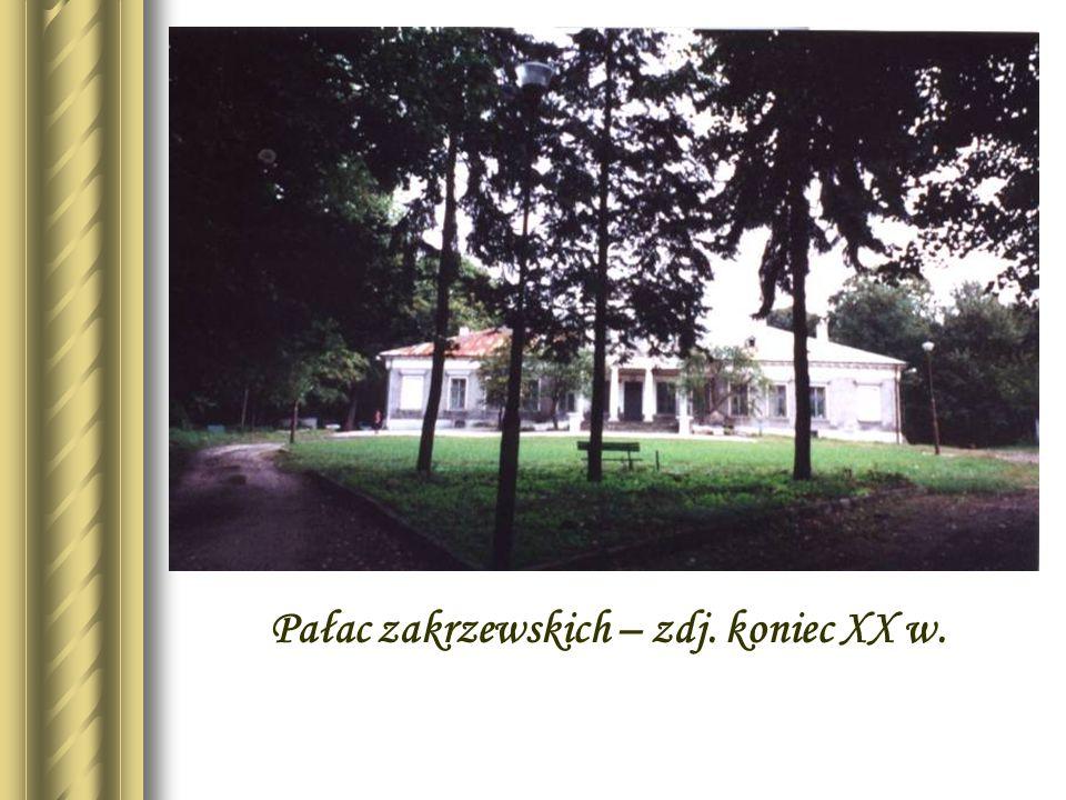 Pałac zakrzewskich – zdj. koniec XX w.