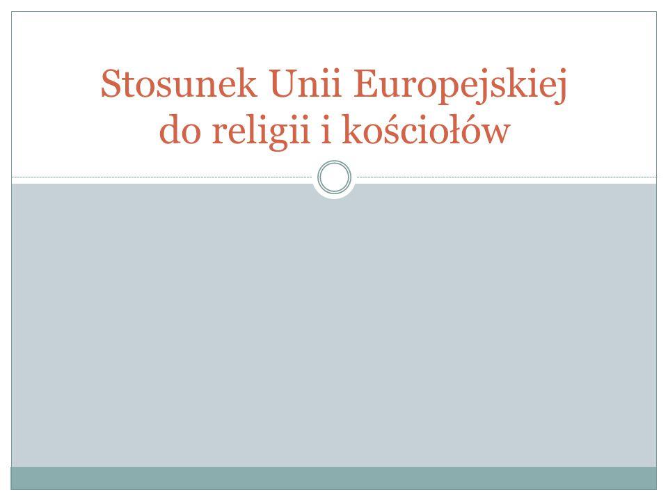 Stosunek Unii Europejskiej do religii i kościołów
