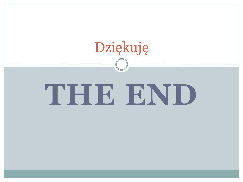 THE END Dziękuję