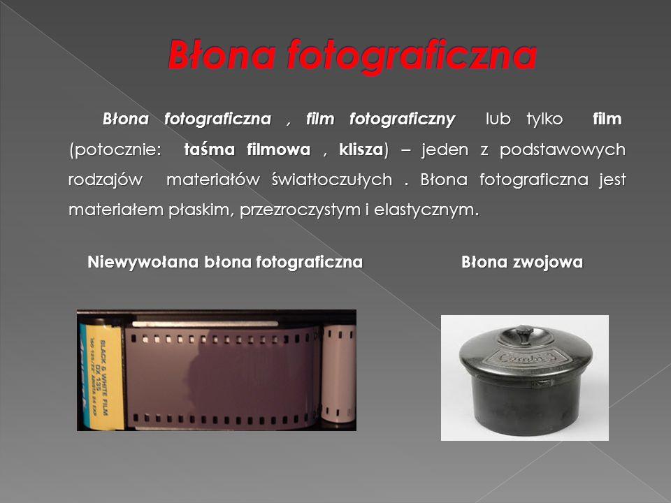 Błona fotograficzna, film fotograficzny lub tylko film (potocznie: taśma filmowa, klisza ) – jeden z podstawowych rodzajów materiałów światłoczułych.