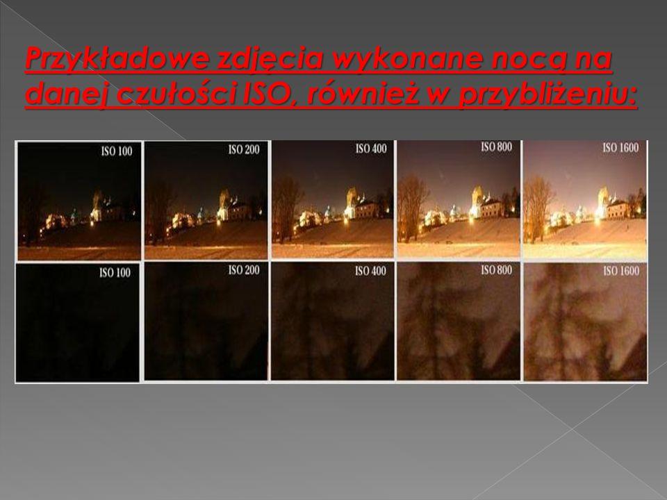 Przykładowe zdjęcia wykonane nocą na danej czułości ISO, również w przybliżeniu: