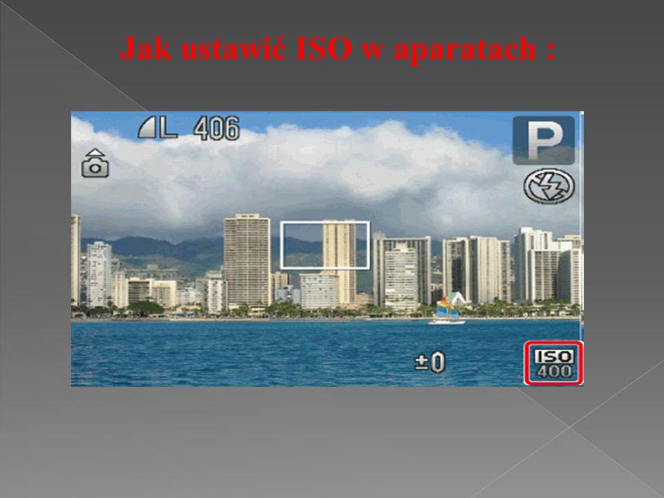 Jak ustawić ISO w aparatach :
