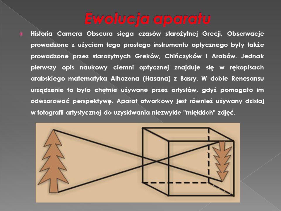  Historia Camera Obscura sięga czasów starożytnej Grecji. Obserwacje prowadzone z użyciem tego prostego instrumentu optycznego były także prowadzone