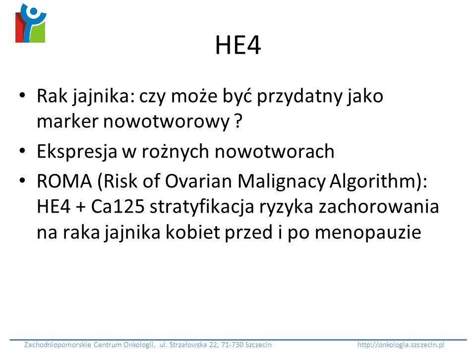 HE4 Rak jajnika: czy może być przydatny jako marker nowotworowy ? Ekspresja w rożnych nowotworach ROMA (Risk of Ovarian Malignacy Algorithm): HE4 + Ca