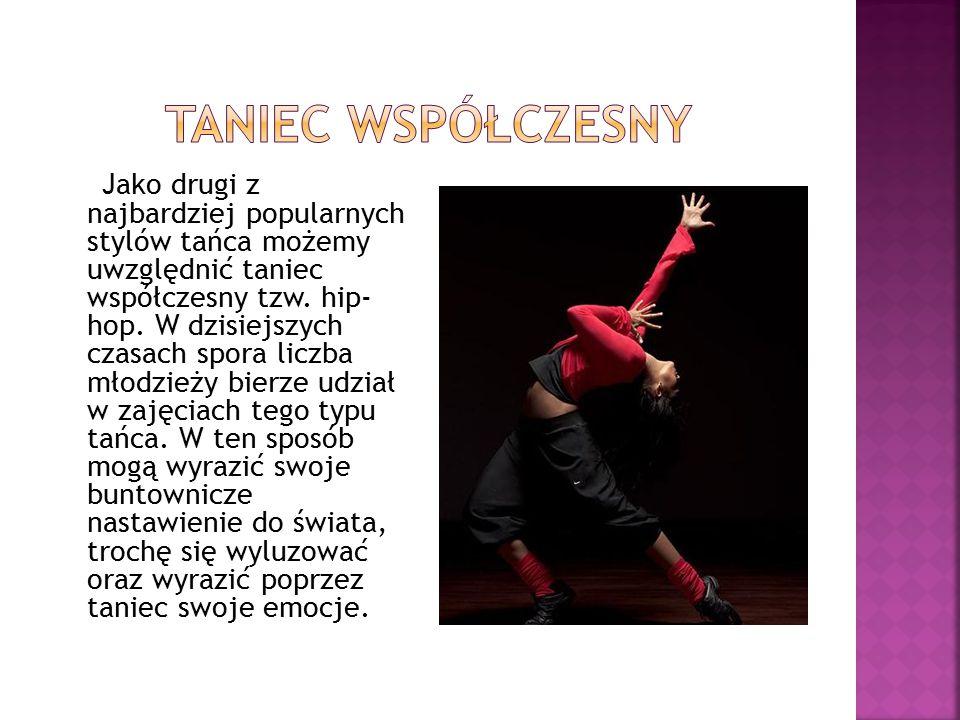 Jako drugi z najbardziej popularnych stylów tańca możemy uwzględnić taniec współczesny tzw.