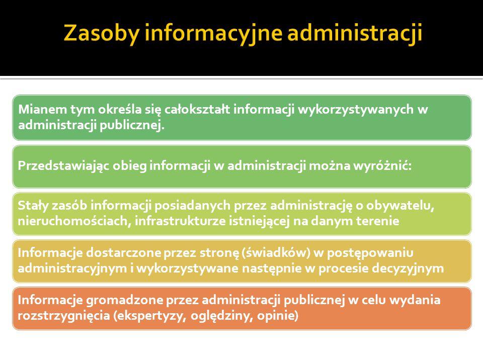 Mianem tym określa się całokształt informacji wykorzystywanych w administracji publicznej. Przedstawiając obieg informacji w administracji można wyróż
