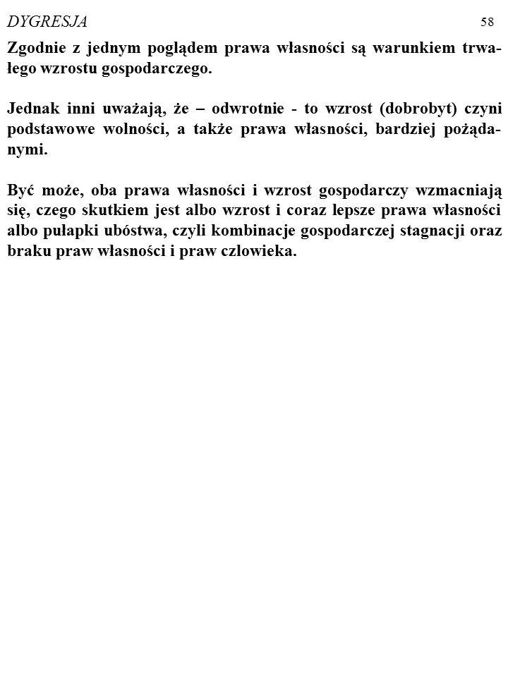 57 Prawa własności obejmują m. in. PRAWA CZŁOWIEKA (ang.