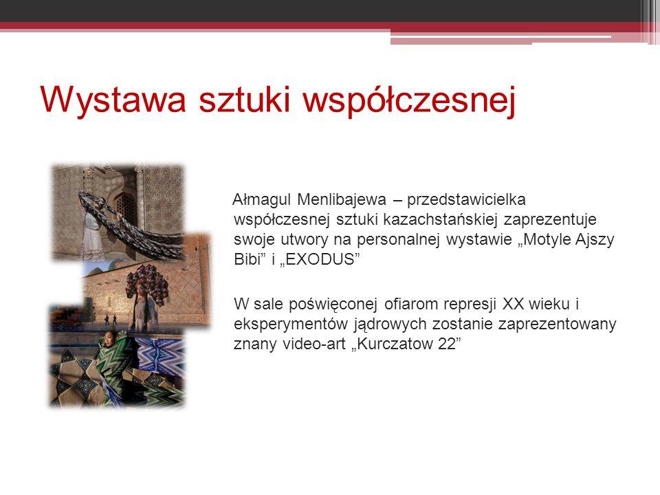 """Wystawa sztuki współczesnej Ałmagul Menlibajewa – przedstawicielka współczesnej sztuki kazachstańskiej zaprezentuje swoje utwory na personalnej wystawie """"Motyle Ajszy Bibi i """"EXODUS W sale poświęconej ofiarom represji XX wieku i eksperymentów jądrowych zostanie zaprezentowany znany video-art """"Kurczatow 22"""