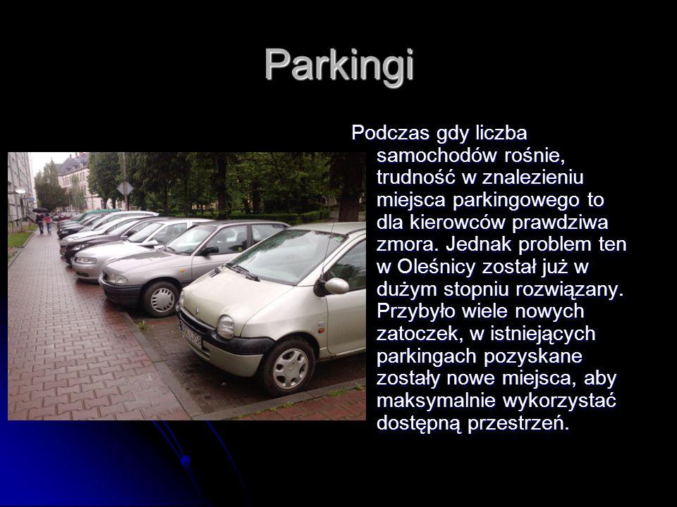 Parkingi Podczas gdy liczba samochodów rośnie, trudność w znalezieniu miejsca parkingowego to dla kierowców prawdziwa zmora.