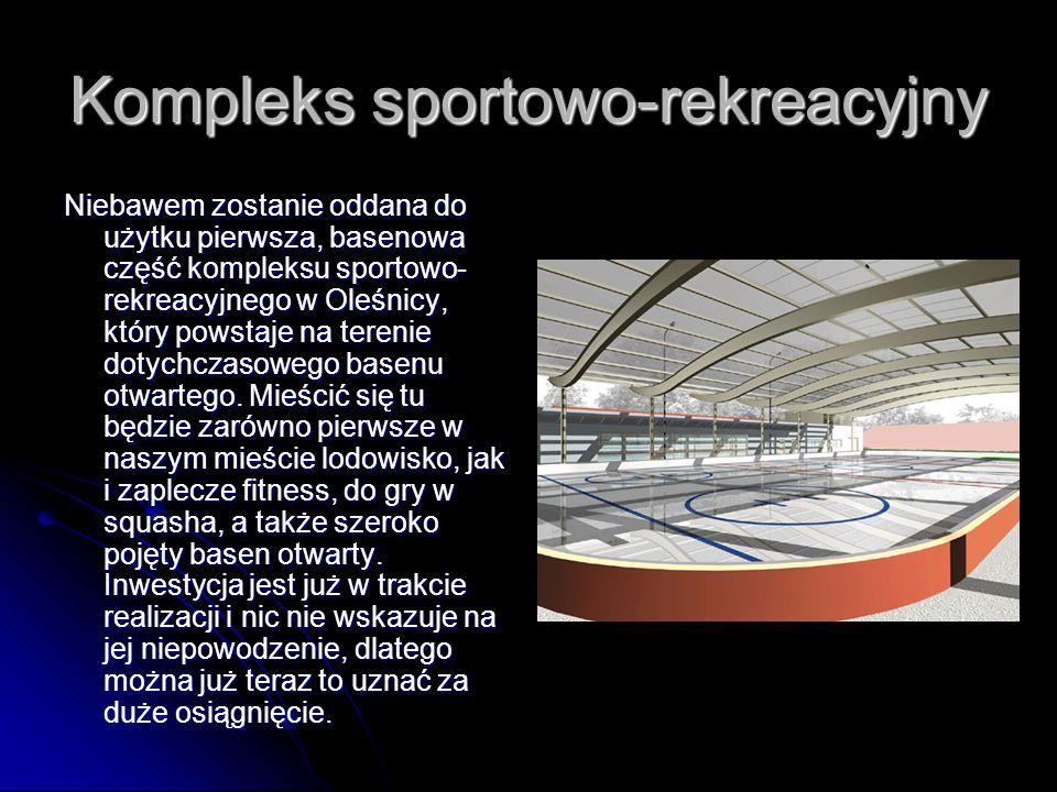 Kompleks sportowo-rekreacyjny Niebawem zostanie oddana do użytku pierwsza, basenowa część kompleksu sportowo- rekreacyjnego w Oleśnicy, który powstaje na terenie dotychczasowego basenu otwartego.