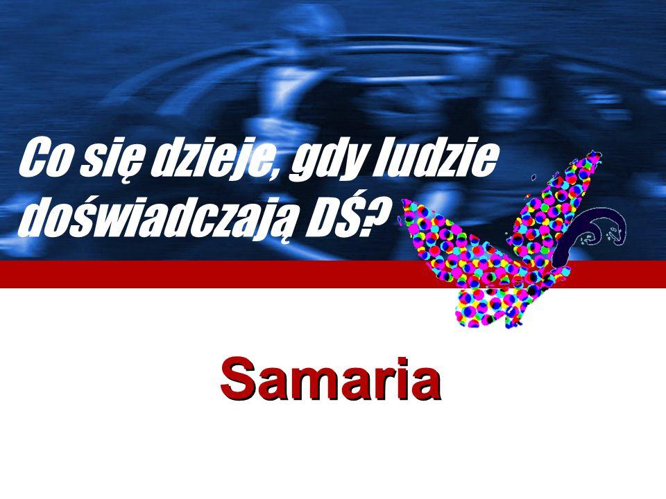 Samaria Co się dzieje, gdy ludzie doświadczają DŚ?