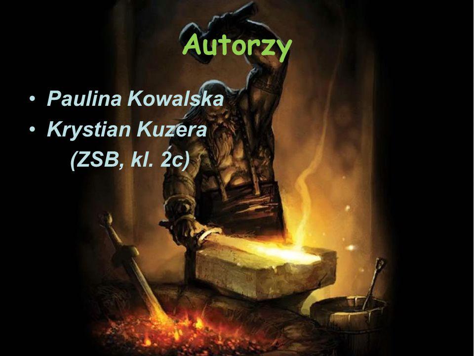 Autorzy Paulina Kowalska Krystian Kuzera (ZSB, kl. 2c)