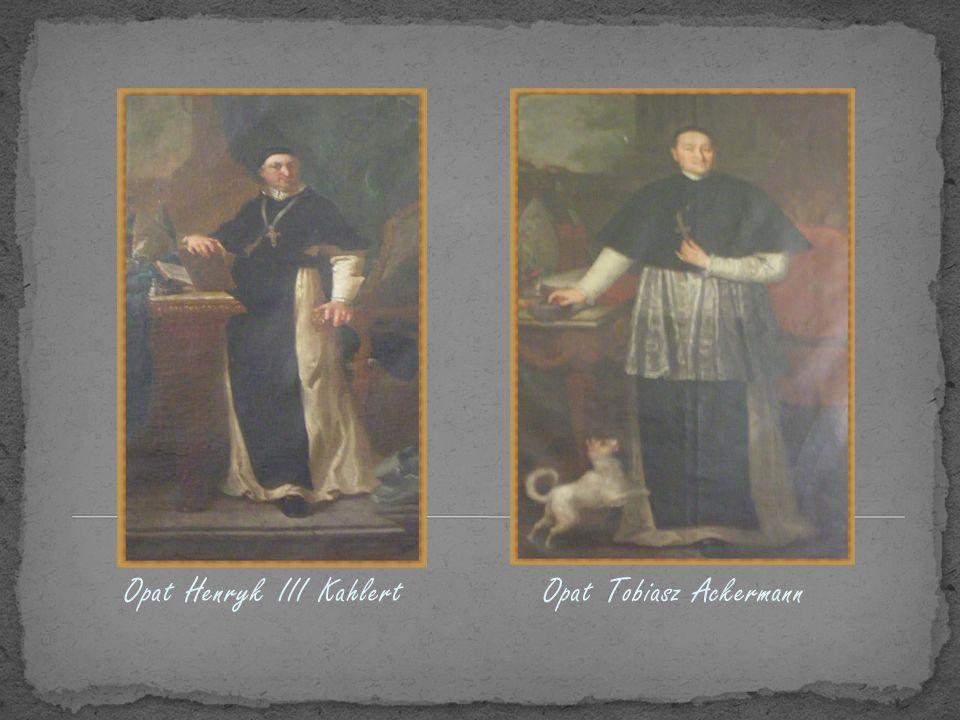 Opat Henryk III Kahlert Opat Tobiasz Ackermann