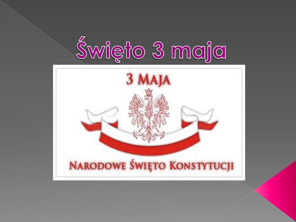  Polskie święto obchodzone 3 maja, ustanowione w 1919 roku oraz przywrócone zgodnie z ustawą z dnia 6 kwietnia.