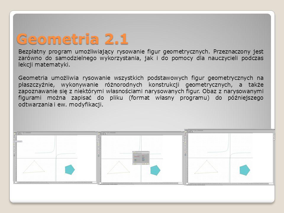 Geometria 2.1 Bezpłatny program umożliwiający rysowanie figur geometrycznych.