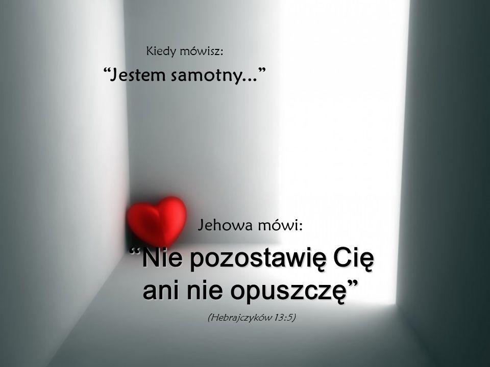 """Kiedy mówisz: """" To niemożliwe..."""" Jehowa mówi: """" Wszystko jest możliwe """" (Łukasza 18:27)"""