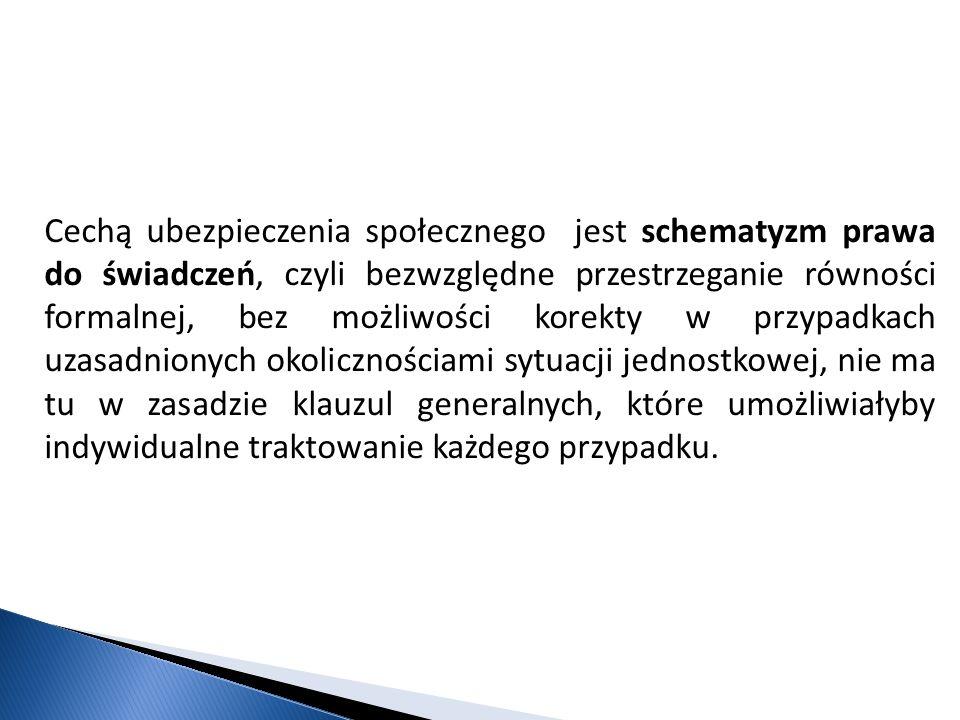 Prawo ubezpieczenia społecznego nie jest w Polsce skodyfikowane:  wspólną dla wszystkich jest ustawa z 13 października 1998r.