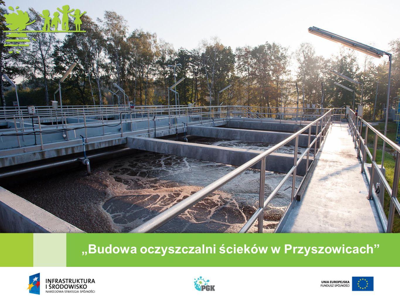 """""""Budowa oczyszczalni ścieków w Przyszowicach"""