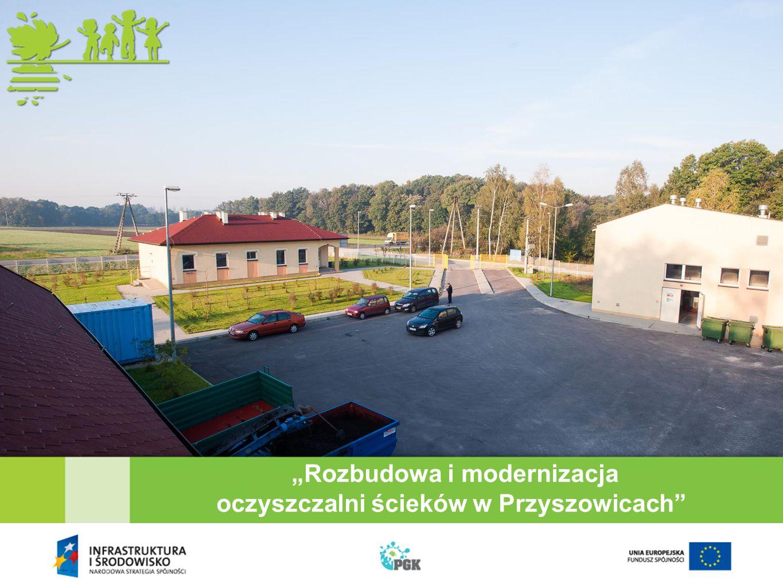 """""""Rozbudowa i modernizacja oczyszczalni ścieków w Przyszowicach"""