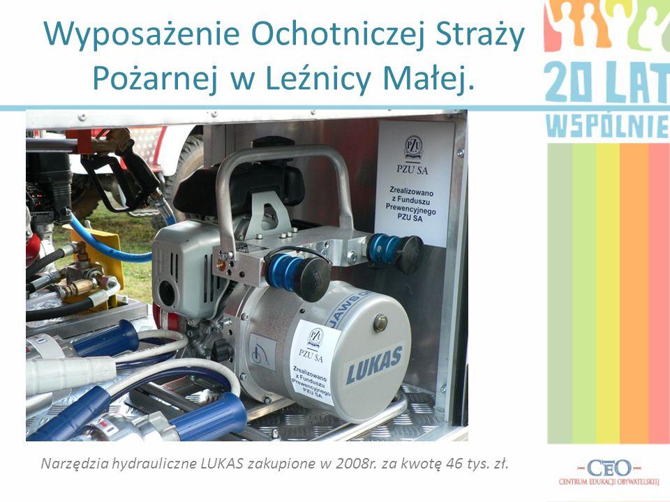 Wyposażenie Ochotniczej Straży Pożarnej w Leźnicy Małej. Narzędzia hydrauliczne LUKAS zakupione w 2008r. za kwotę 46 tys. zł.