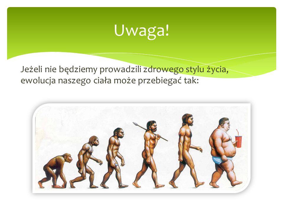 Uwaga! Jeżeli nie będziemy prowadzili zdrowego stylu życia, ewolucja naszego ciała może przebiegać tak:
