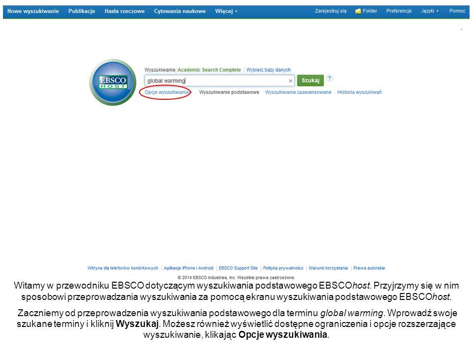Witamy w przewodniku EBSCO dotyczącym wyszukiwania podstawowego EBSCOhost.