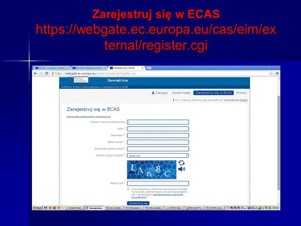 KROK 2 – ZAREJESTRUJ SIĘ W PORTALU UŻYTKOWNIKA http://ec.europa.eu/education/participants/portal/desktop/en/home.html http://ec.europa.eu/education/participants/portal/desktop/en/home.html http://ec.europa.eu/education/participants/portal/desktop/en/home.html Gdzie należy: zarejestrować organizację lidera i wszystkich partnerów zarejestrować organizację lidera i wszystkich partnerów (zakładając konto i podając dane organizacji) (zakładając konto i podając dane organizacji) każda zarejestrowana organizacja otrzymuje numer PIC niezbędny do wypełnienia i wysłania aplikacji każda zarejestrowana organizacja otrzymuje numer PIC niezbędny do wypełnienia i wysłania aplikacji Wnioskodawcy ( i tylko oni) muszą załączyć wymagane załączniki Wnioskodawcy ( i tylko oni) muszą załączyć wymagane załączniki Formularz osób prawnych Formularz osób prawnych http://ec.europa.eu/budget/contracts_grants/info_contracts/legal _entities/legal_entities_en.cfm http://ec.europa.eu/budget/contracts_grants/info_contracts/legal _entities/legal_entities_en.cfm Formularz identyfikacji finansowej Formularz identyfikacji finansowej http://ec.europa.eu/budget/execution/ftiers_en.htm http://ec.europa.eu/budget/execution/ftiers_en.htmhttp://ec.europa.eu/budget/execution/ftiers_en.htm