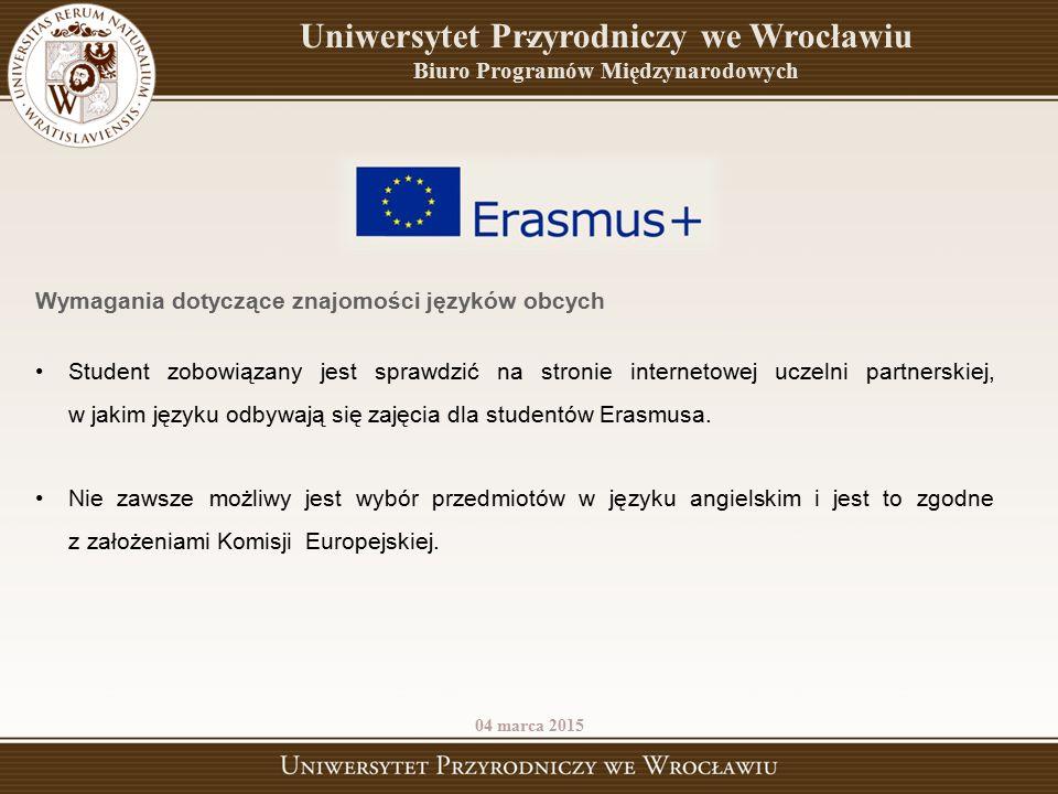 ` Wymagania dotyczące znajomości języków obcych Student zobowiązany jest sprawdzić na stronie internetowej uczelni partnerskiej, w jakim języku odbywa