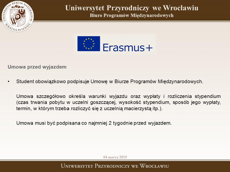 Umowa przed wyjazdem Student obowiązkowo podpisuje Umowę w Biurze Programów Międzynarodowych. Umowa szczegółowo określa warunki wyjazdu oraz wypłaty i